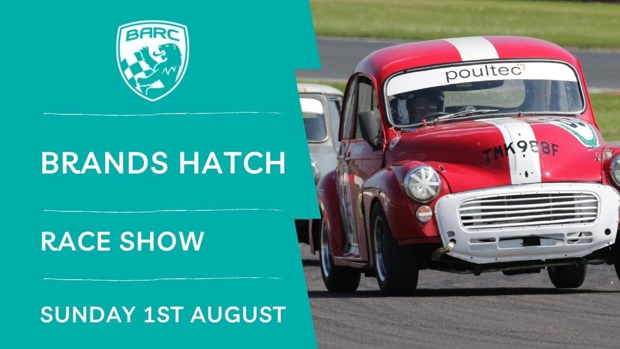 Download BARC LIVE   Race Show   Brands Hatch   August 1 2021