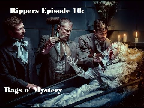 Rippers Episode 18: Bags o' Mystery
