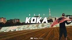 AZET - KOKA (Official 4K Video)