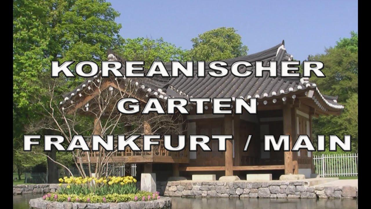 garten frankfurt, koreanischer-garten frankfurt / main - youtube, Design ideen