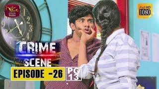 Crime Scene - ක්රයිම් සීන් | Episode -26 | 2018-12-06 | Rupavahini TeleDrama Thumbnail