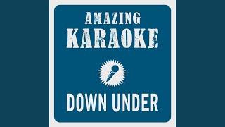 Down Under (Karaoke Version) (Originally Performed By Men At Work)