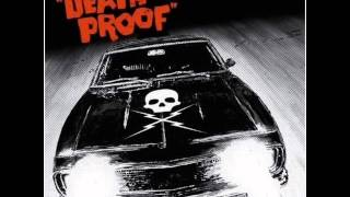Down In Mexico-Death Proof--Lyrics in Description