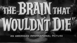 The Brain That Wouldn't Die - Trailer