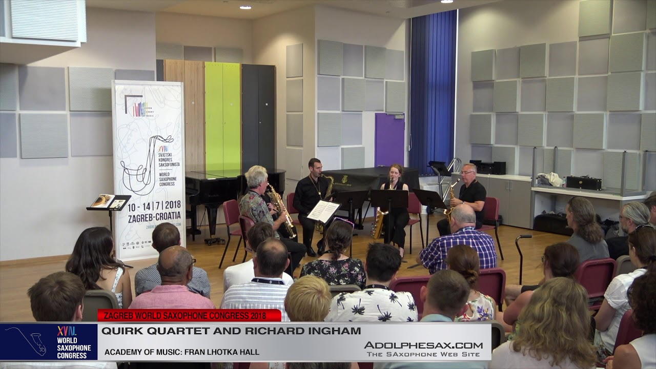 PIeces for 5 players by Richard Ingham   Quirk Quartet & Richard Inghan   XVIII World Sax Congress 2