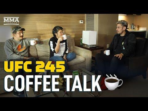 Coffee Talk: UFC 245 Edition - MMA Fighting