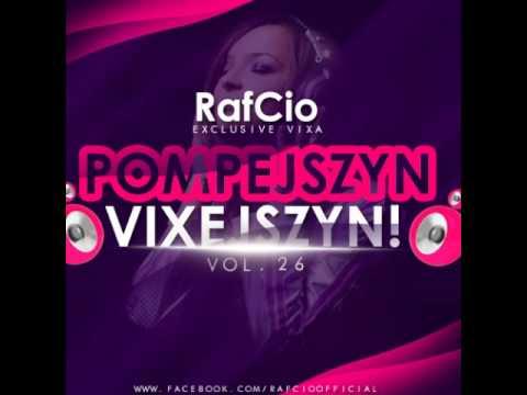 RafCio Exclusive Vixa vol 26 Pompejszyn Vixejszyn
