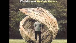 Watch Museum My Only Rescue video