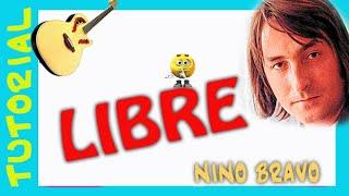 Libre - Nino Bravo - Guitarra - Como tocar en guitarra