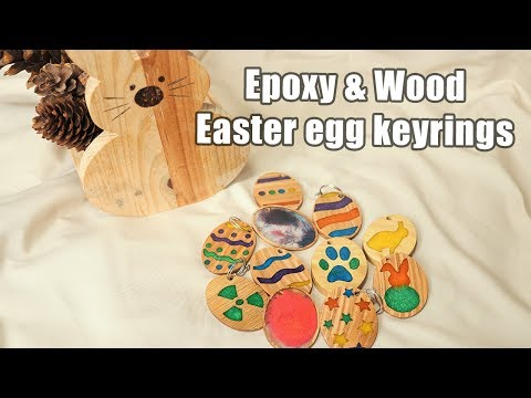 Easter 2019 decorations - epoxy and wood Easter themed eggs, keyrings