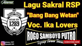 Download Lagu Lagu Jaranan Sakral RSP Bang Bang Wetan Voc. Ika Lovers mp3