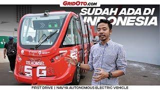 Kendaraan Autonomous Navya | First Drive | GridOto