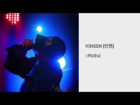 빈첸 (VINXEN) - Pitiful / 고등래퍼 이병�