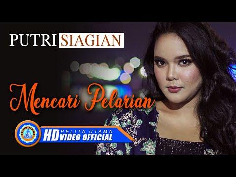 Putri Siagian - MENCARI PELARIAN ( Official Music Video ) [HD]