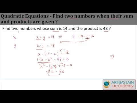 Quadratic Equations   Find two numbers when their sum and products are given