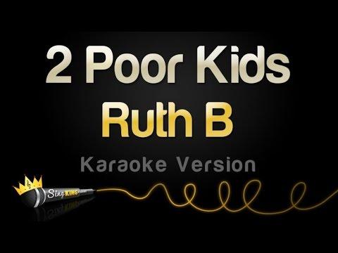 Ruth B - 2 Poor Kids (Karaoke Version)