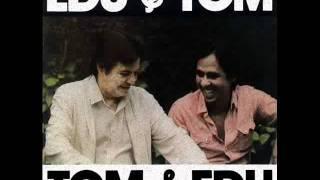 Edu Lobo & Tom Jobim - Pra Dizer Adeus