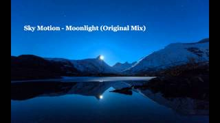 Sky Motion - Moonlight (Original Mix)