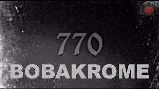 BOBAKROME - 770