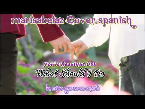♪ What Should I Do OST YAB marisabelaz Spanish Cover piano Travel Video