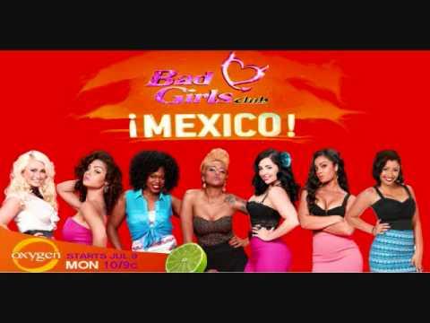 Bad Girls Club: Mexico (Theme Song)