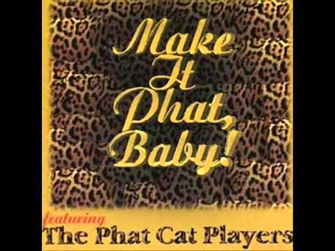 The Phat Cat Players - This Is Your Day