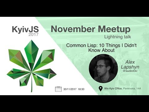 Common Lisp: 10 Things I Didn't Know About - Alex Lapshyn