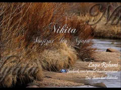 Mujizat Itu Nyata - Nikita