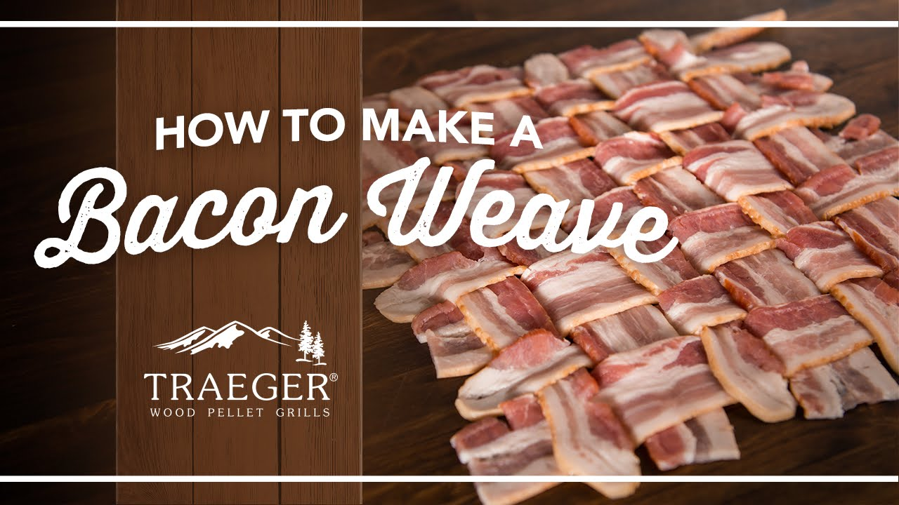 Tips From The Pros: How To Make A Bacon Weave  Traeger Grills