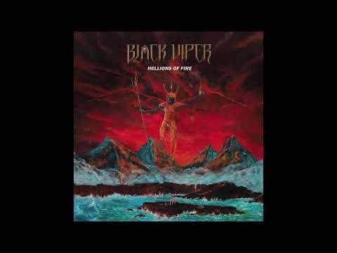 Black Viper - Hellions Of Fire (Full Album) (2018)