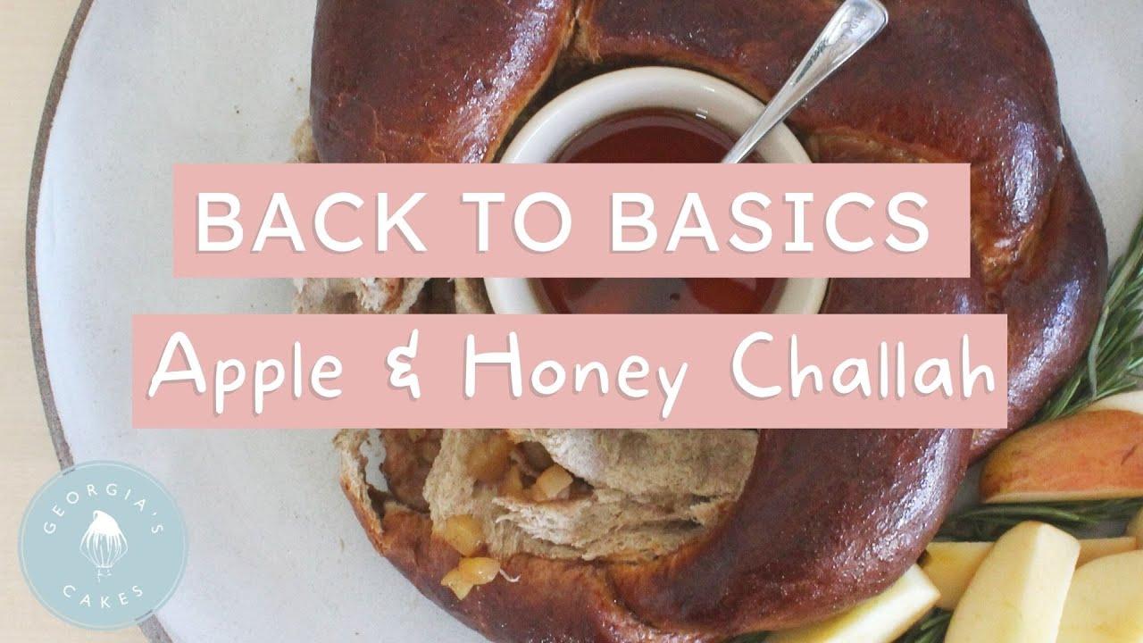 Back to Basics: Apple and Honey Rosh Hashana Challah! *Eggless*   Georgia's Cakes