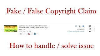 False copyright claim on YouTube Video.  How to handle? Hindi