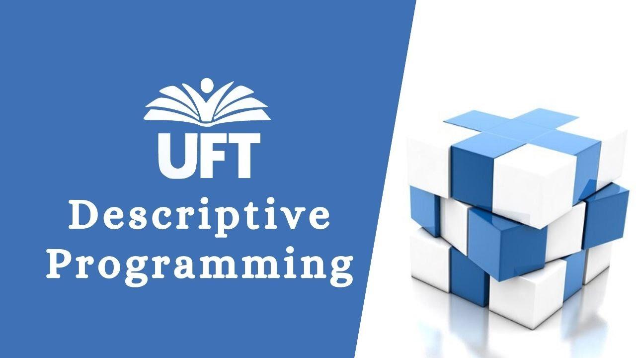 A complete guide to descriptive programming in qtp (uft).