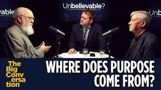 Where does purpose come from?  Daniel Dennett vs Keith Ward
