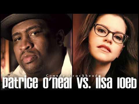 Patrice O'Neal vs. Lisa Loeb