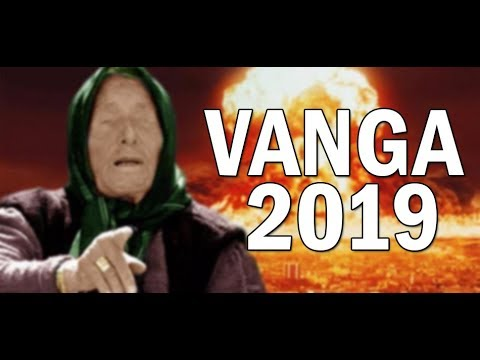 VANGA 2019 - Proročanstvo