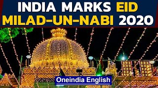 Milad-un-Nabi 2020: India marks Prophet's birthday amid restrictions | Oneindia News