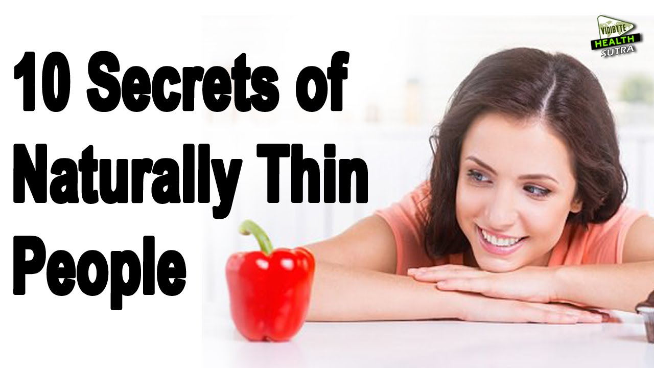 10 Secrets of Naturally Slim People