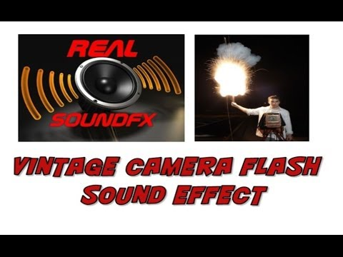 Old vintage camera flash sound effect - realsoundFX - YouTube