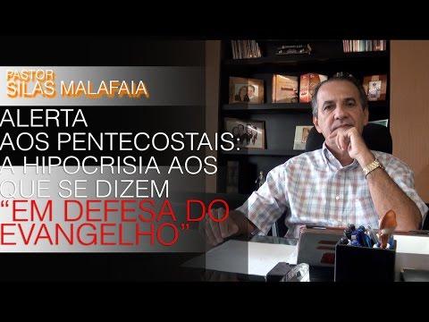 Pr. Silas alerta os pentecostais: a hipocrisia dos que se dizem 'em defesa do evangelho