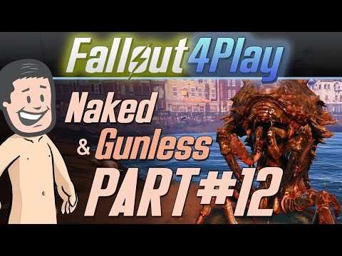 Fallout 4 Naked & Gunless - #12 Wait a Minute...man