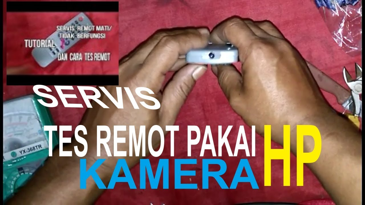 Cara Servis Remot Tv Dan Tes Remot Youtube