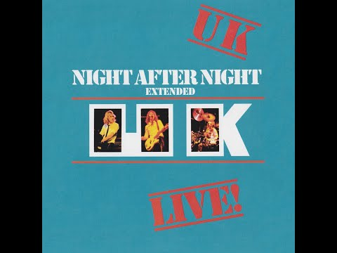 U.K. - Night After Night Extended (Full Album) (1979)