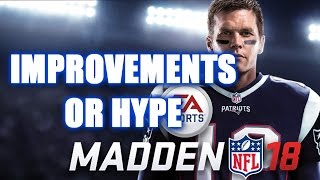 MADDEN 18 NEW FEATURES OR RECYCLED FEATURES IMPROVEMENTS OR HYPE