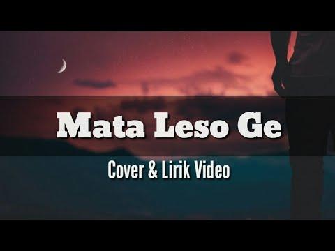 Cover Dan Lirik Mata Leso Ge Lagu Manggarai Ntt Youtube