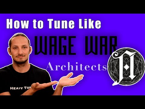 How To TUNE Your Guitar Like THE ARCHITECTS & WAGE WAR