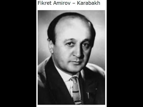 Фикрет Амиров - Карабах жемчужина Азербайджана 1954 год