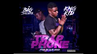 Big Salute & KMG Kid-Trap Phone (Official Video)