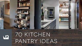 70 Kitchen Pantry Ideas