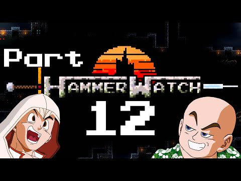 Hammerwatch Co op Campaign - Part 12 (Gameplay and Commentary)